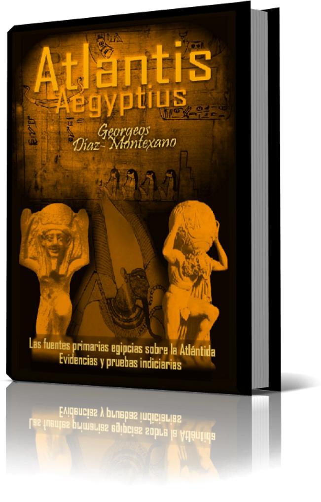 ATLANTIS CHRONOLOGIA. Aclaraciones resumidas sobre errores comunes de interpretación acerca de la verdadera antigüedad y duración de la civilización Atlántide.