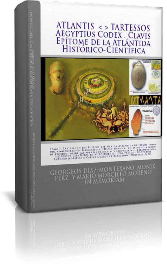 ATLANTIS TARTESSOS. Tomo I del Epítome de la Atlántida Histórico-Científica