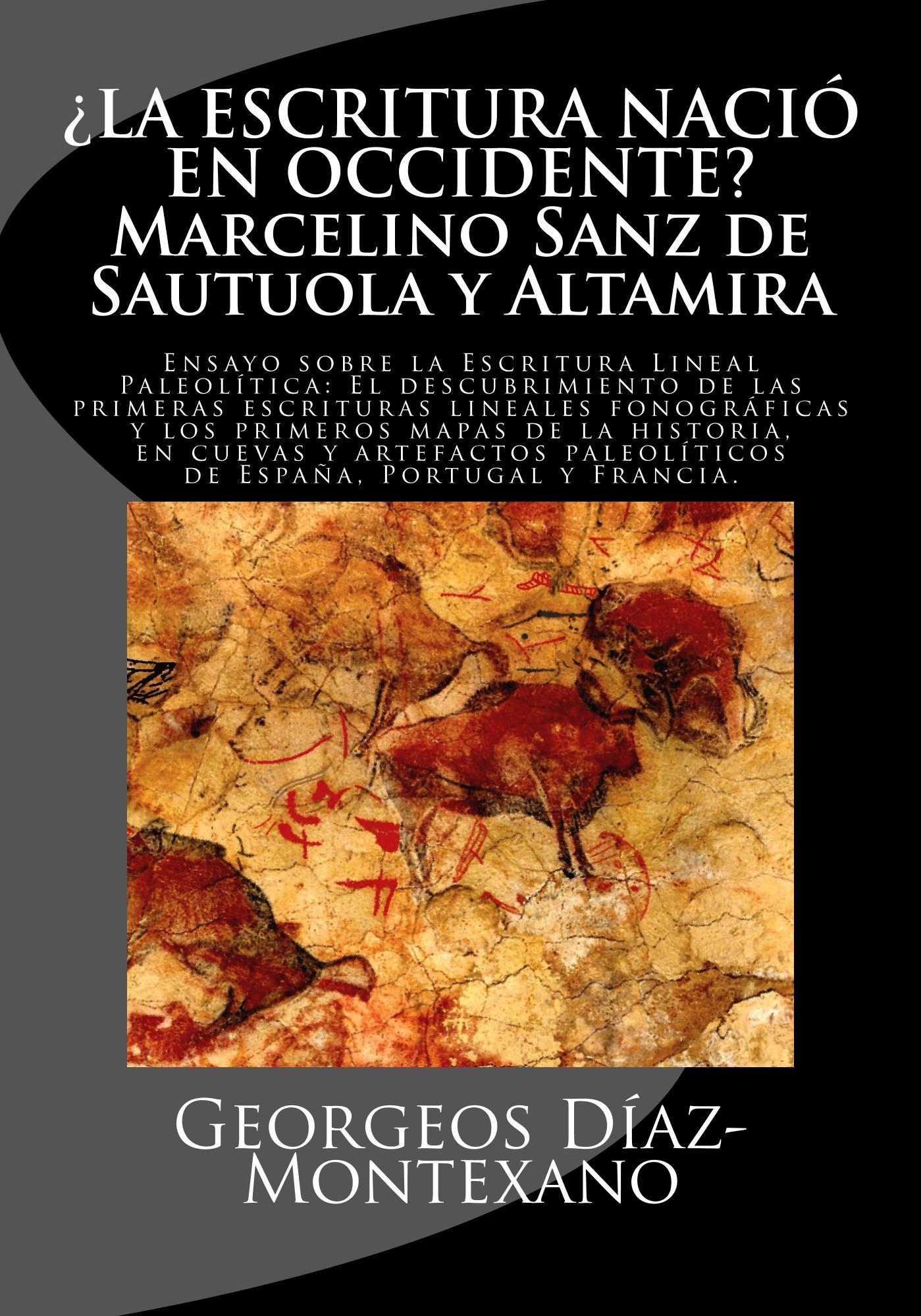 La Escritura Nació en Occidente - Georgeos Díaz-Montexano
