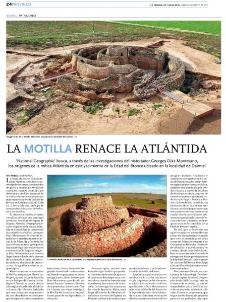 Entrevista de Ana Pobes, Diario La Tribuna de Ciudad Real 20/03/2017 a Georgeos Díaz-Montexano sobre la hipótesis que relaciona la Motilla de Azuer con la leyenda histórica de la Atlántida.