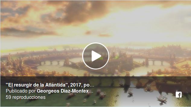 """""""El-resurgir-de-la-Atlántida""""-Atlantis-Rising-2017-por-James-Cameron-Simcha-Jacobovici-et-alii, y Georgeos Díaz-Montexano."""