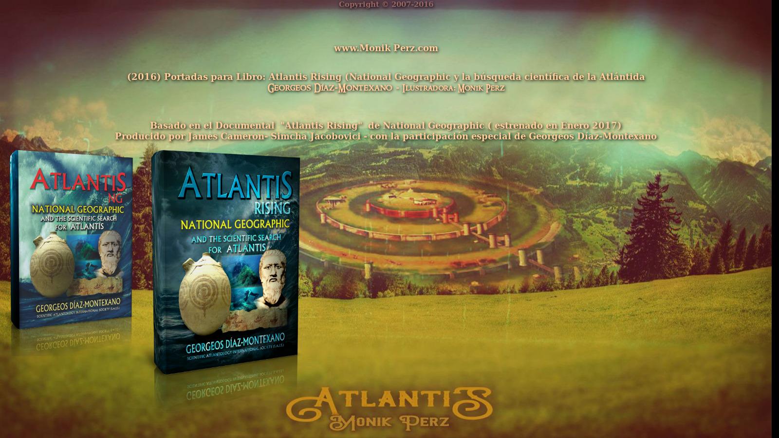 ATLANTIS.NG. El libro de Georgeos Díaz-Montexano. National Geographic y la búsqueda científica de la Atlántida. Póster y diseños de portadas de libros, por Monik Perz (www.MonikPerz.com).