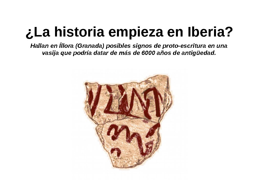 ¿La historia empieza en Iberia? Hallan en Íllora (Granada) posibles signos de proto-escritura en una vasija que podría datar de más de 6000 años de antigüedad.
