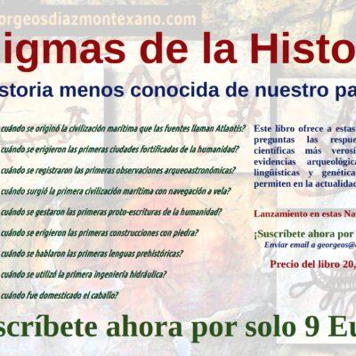 ENIGMAS DE LA HISTORIA. La historia menos conocida de nuestro pasado, por Georgeos Díaz-Montexano, SAIS, 2019.