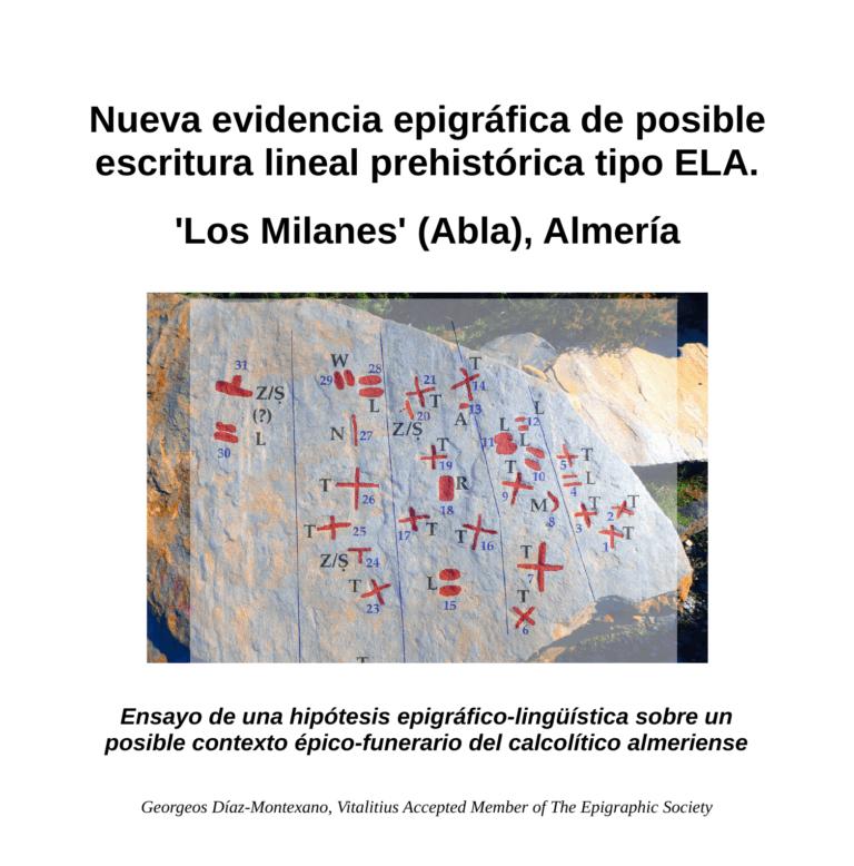 Nueva evidencia epigráfica de posible escritura lineal prehistórica tipo ELA. 'Los Milanes' (Abla), Almería.