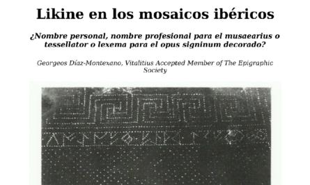Likine en los mosaicos ibéricos. ¿Nombre personal, nombre profesional para el musaearius o tessellator o lexema para el opus signinum decorado?