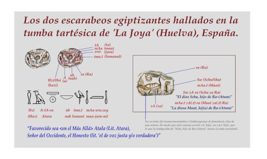 """¿Un escarabeo tartésico-egipcio para el príncipe o rey """"Atala"""" o """"Âbira"""" de la Tumba de 'La Joya', Huelva?."""
