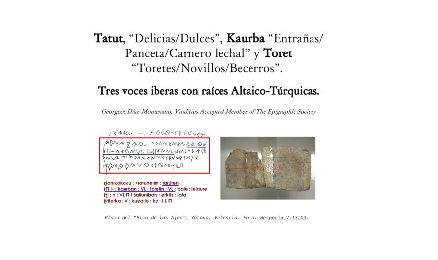 """Tatut, """"Delicias/Dulces"""", Kaurba """"Entrañas/Panceta/Carnero lechal"""" y Toret """"Toretes/Novillos/Becerros"""".  Tres voces iberas con raíces Altaico-Túrquicas."""
