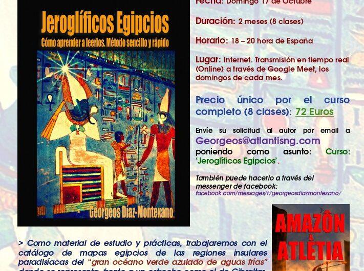 """17 octubre – """"CURSO ONLINE DE INTRODUCCIÓN A LOS JEROGLÍFICOS EGIPCIOS"""" – Origen, antigüedad, su utilización como escritura y simbolismo mágico-religioso de los más importantes jeroglíficos egipcios."""